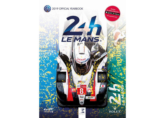 Le Mans 24 Hours 2019 the official ACO yearbook English edition